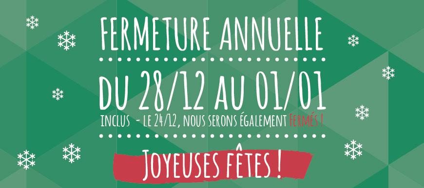 Fermeture fêtes 20156-2017